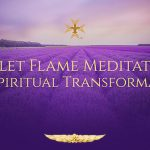 Violet Flame Meditation for Spiritual Transformation